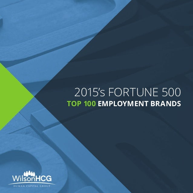 2015's FORTUNE 500 TOP 100 EMPLOYMENT BRANDS