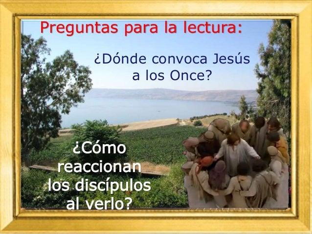 ¿Quiénes son los destinatarios de la misión a la que Jesús envía a los Once después de su resurrección?