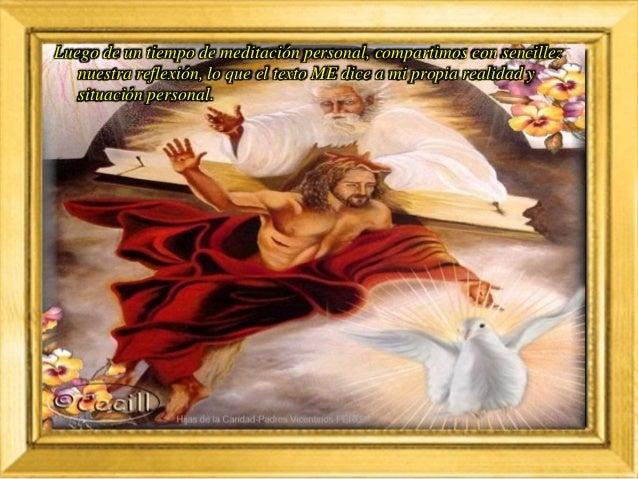 Luego de un tiempo de oración personal, podemos compartir en voz alta nuestra oración, siempre dirigiéndonos a Dios median...