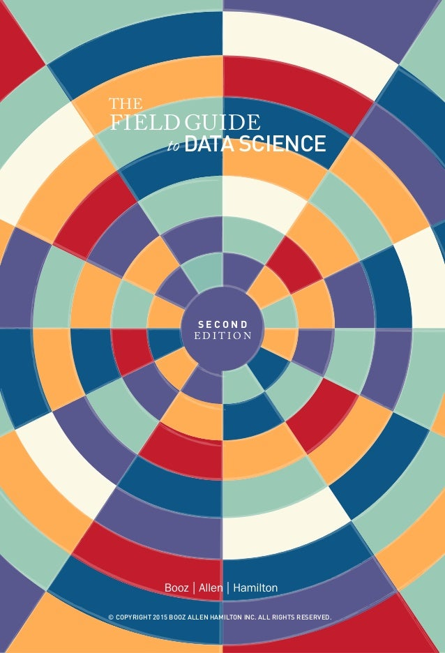 Booz Allen Field Guide to Data Science  Slide 2