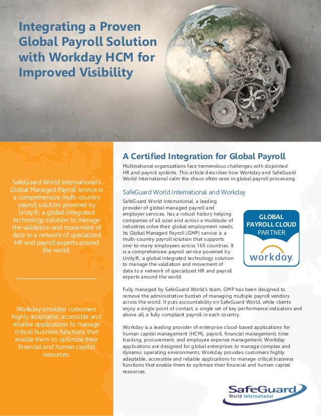 Integrating a Proven Global Payroll Solution with Workday HCM for Improved Visibility A Certified Integration for Global P...