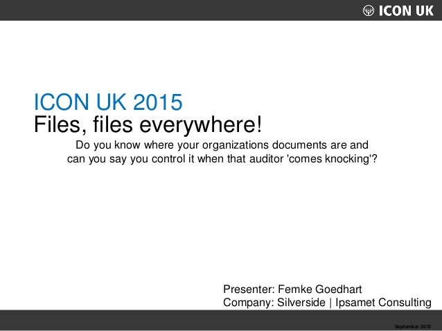 UKLUG 2012 – Cardiff, Wales September 2012 Presenter: Femke Goedhart Company: Silverside | Ipsamet Consulting Do you know ...