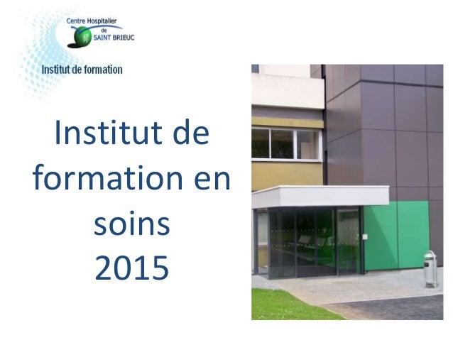 Institut de formation en soins 2015