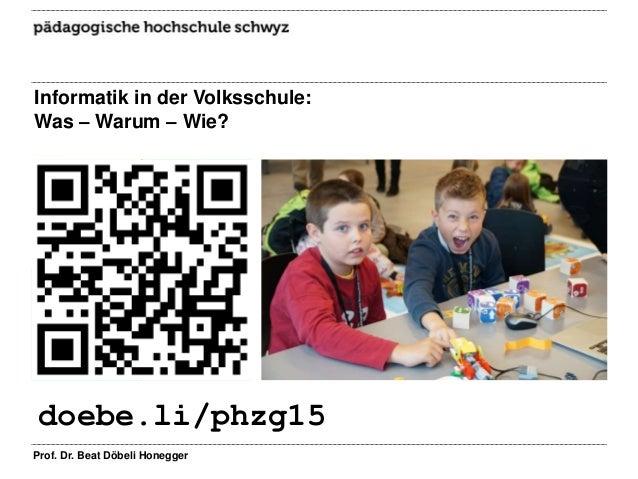 Informatik in der Volksschule: Was - Warum - Wie? Slide 2