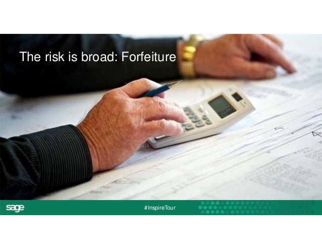 The risk is broad: Forfeiture  #InspireTour