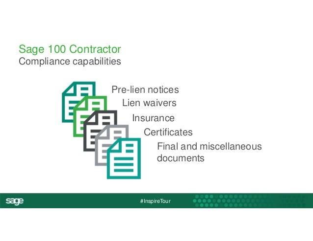 Pre-lien notices  Lien waivers  Insurance  Certificates  #InspireTour  Sage 100 Contractor  Compliance capabilities  Final...