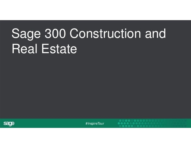 Sage 300 Construction and  Real Estate  #InspireTour
