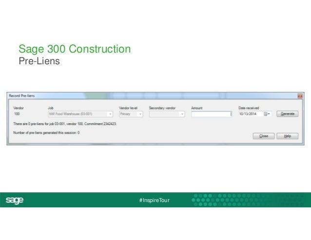 #InspireTour  Sage 300 Construction  Pre-Liens