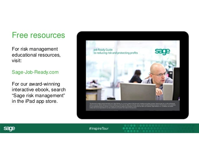 #InspireTour  Free resources  For risk management  educational resources,  visit:  Sage-Job-Ready.com  For our award-winni...