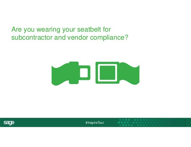 Are you wearing your seatbelt for  subcontractor and vendor compliance?  #InspireTour