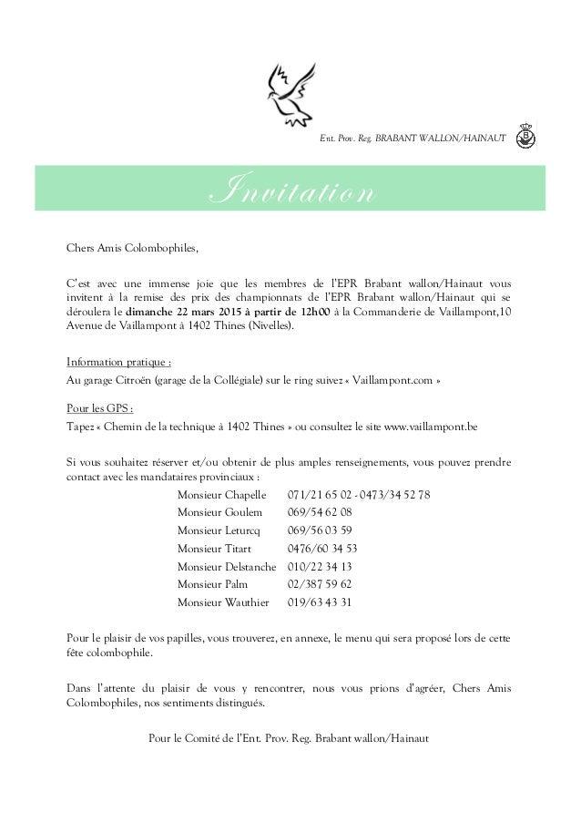Chers Amis Colombophiles, C'est avec une immense joie que les membres de l'EPR Brabant wallon/Hainaut vous invitent à la r...