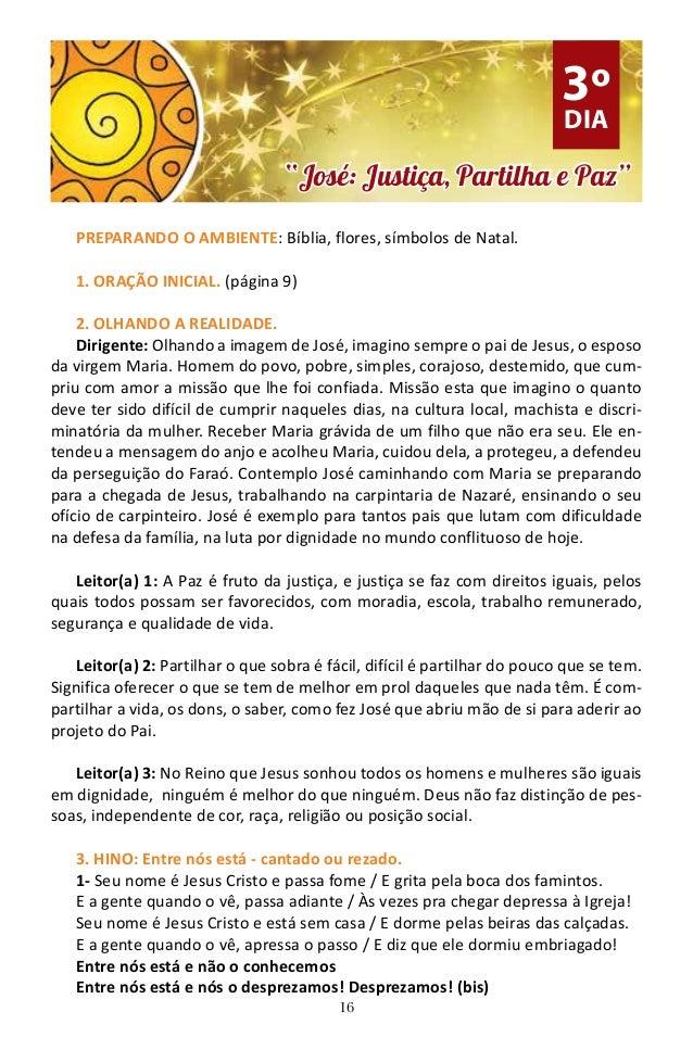 16 PREPARANDO O AMBIENTE: Bíblia, flores, símbolos de Natal. 1. ORAÇÃO INICIAL. (página 9) 2. OLHANDO A REALIDADE. Dirigen...