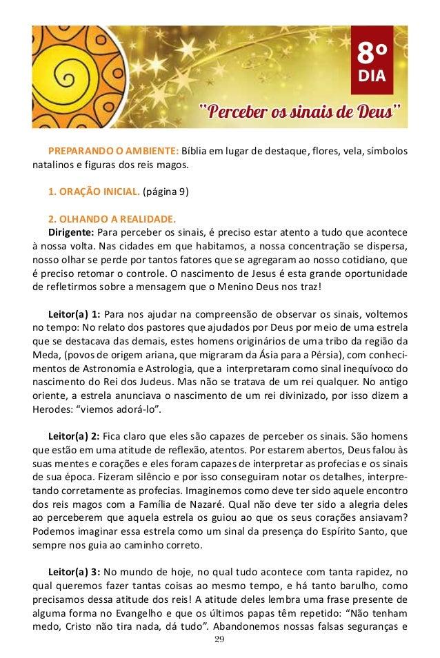 29 PREPARANDO O AMBIENTE: Bíblia em lugar de destaque, flores, vela, símbolos natalinos e figuras dos reis magos. 1. ORAÇÃ...