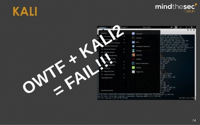 14 KALI OW TF + KALI2 = FAIL!!!