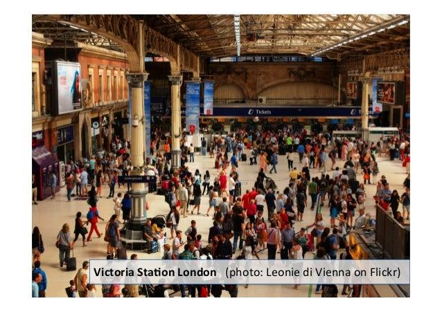 Rail station passenger congestion: Thinking outside the station Slide 2