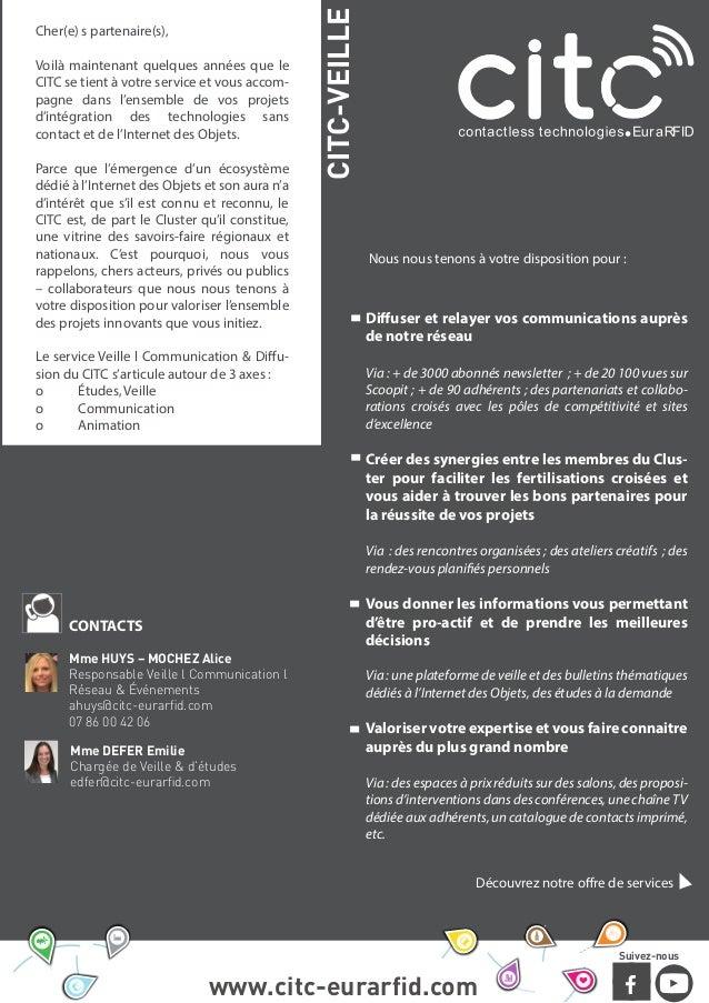 www.citc-eurarfid.com Suivez-nous Mme HUYS – MOCHEZ Alice Responsable Veille l Communication l Réseau & Événements ahuys@ci...