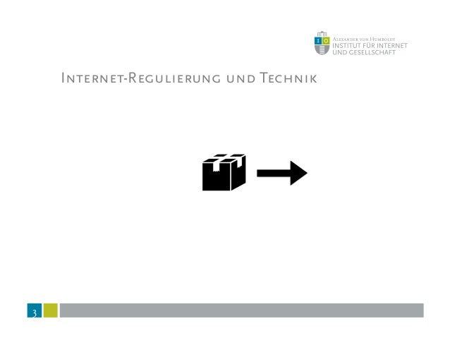 Internet-Regulierung und Technik 3