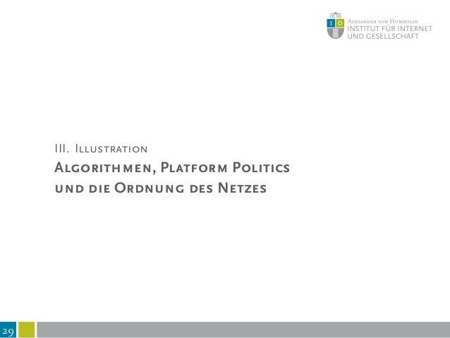 Politics of Platforms: die zentralen Intermediäre des Netzes 30 Kommunikationen und Transaktionen über zentrale Plattforme...