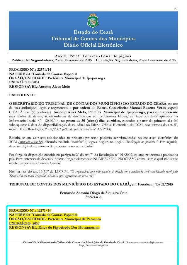 35 Ano 02 | Nº 33 | Fortaleza - Ceará | 67 páginas Publicação: Segunda-feira, 23 de Fevereiro de 2015 | Circulação: Segund...