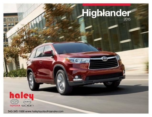 ... Haley Toyota Roanoke. Highlander2015 540 345 1666  Www.haleytoyotaofroanoke.com ...