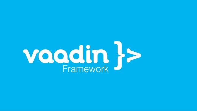 Connecting web components Option 1: AbstractJavaScriptComponent Option 2: Server-side Elements Add-on Option 3: Vaadin 8, ...