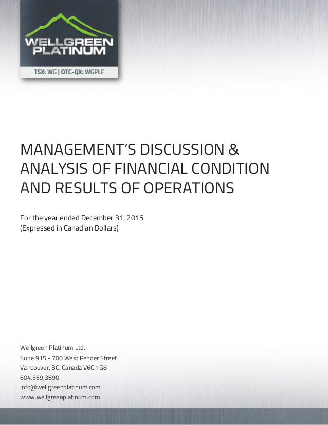 MANAGEMENT'S DISCUSSION & ANALYSIS OF FINANCIAL CONDITION AND RESULTS OF OPERATIONS For the year ended December 31, 2015 (...