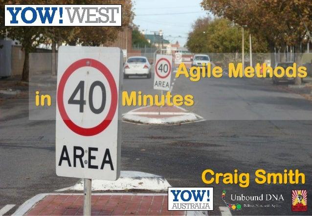 Agile Methods Craig Smith Minutesin