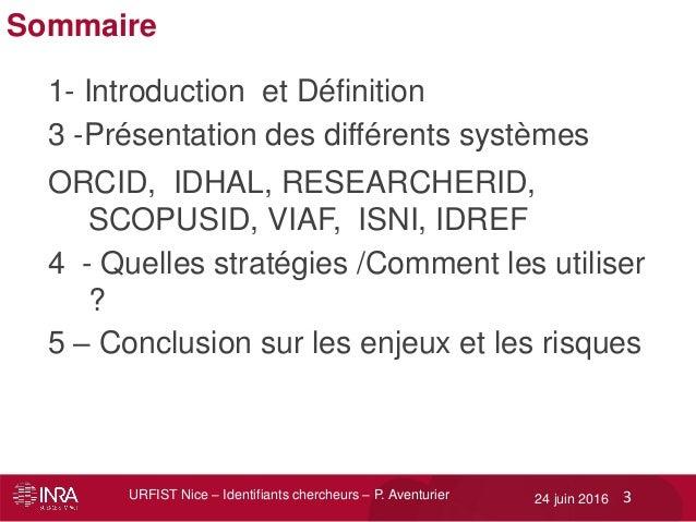 ResearcherID, ORCID, IdHAL : enjeux et perspectives  des identifiants chercheurs Slide 3