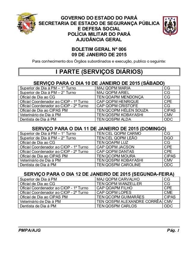 GOVERNO DO ESTADO DO PARÁ SECRETARIA DE ESTADO DE SEGURANÇA PÚBLICA E DEFESA SOCIAL POLÍCIA MILITAR DO PARÁ AJUDÂNCIA GERA...