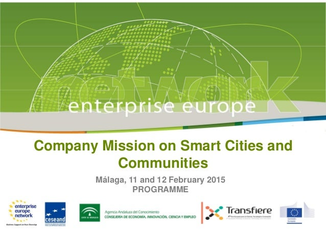 Company Mission on Smart Cities and Communities Málaga, 11 and 12 February 2015 PROGRAMME