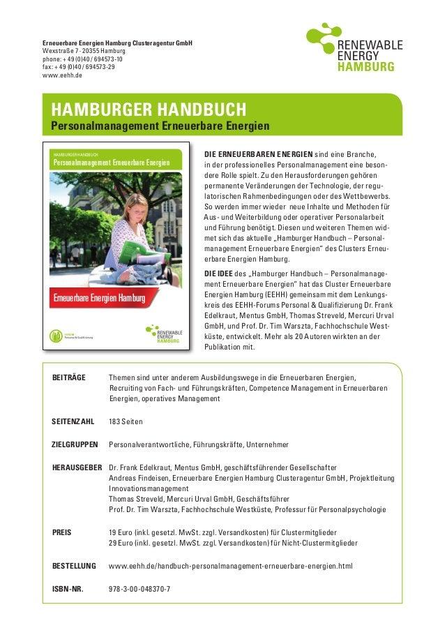 Erneuerbare Energien Hamburg Clusteragentur GmbH Wexstraße 7 · 20355 Hamburg phone: + 49 (0)40 / 694573-10 fax: + 49 (0)40...
