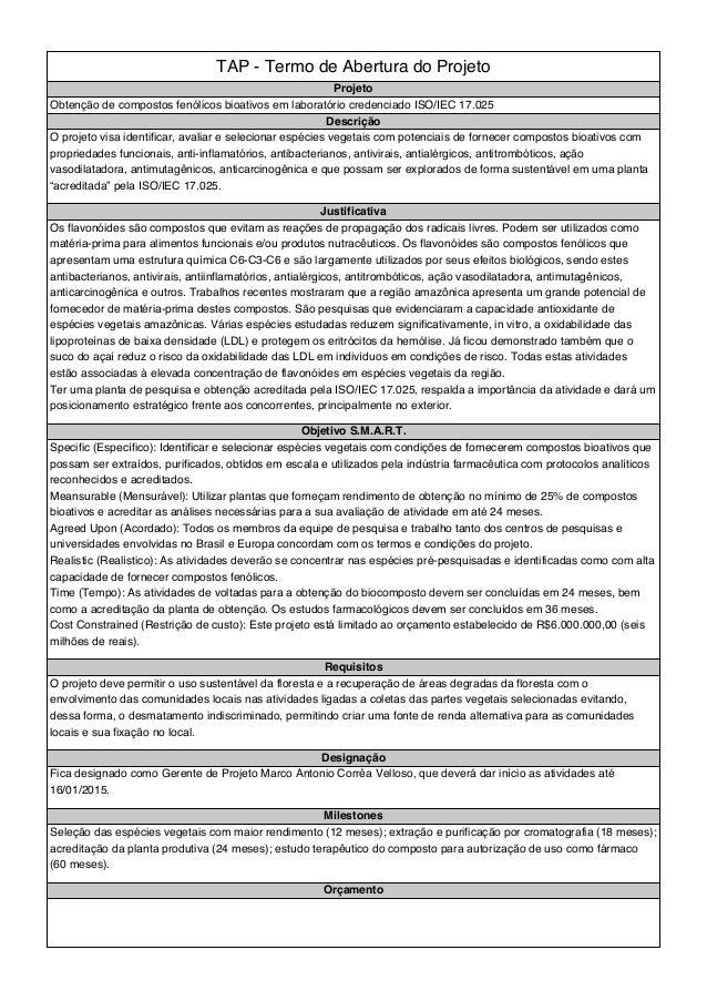 TAP - Termo de Abertura do Projeto Projeto Obtenção de compostos fenólicos bioativos em laboratório credenciado ISO/IEC 17...