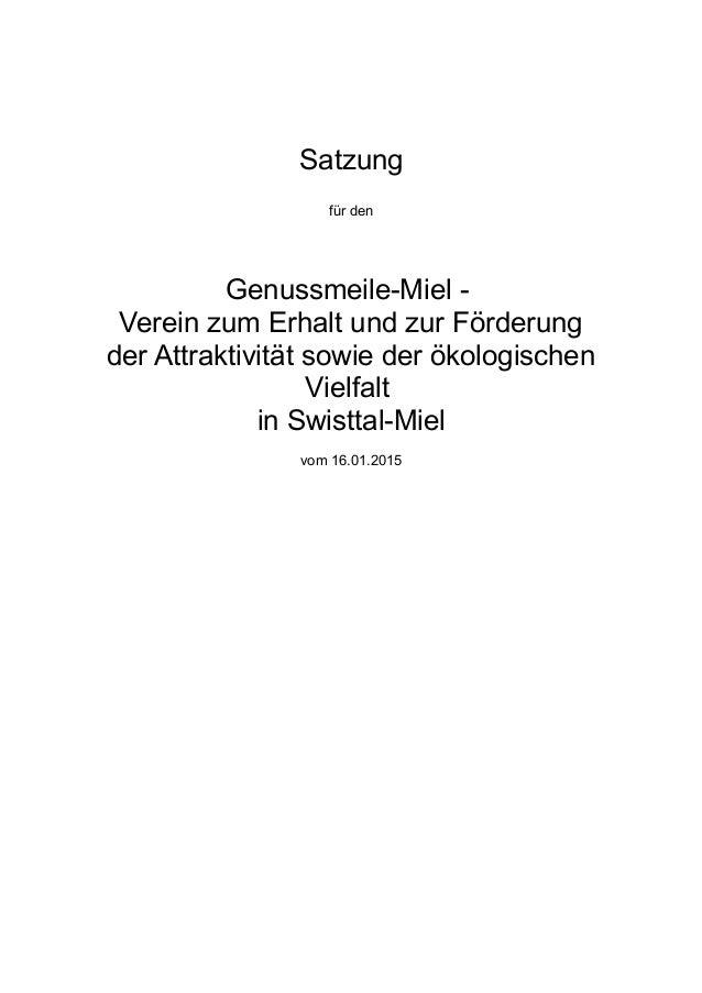 Satzung für den Genussmeile-Miel - Verein zum Erhalt und zur Förderung der Attraktivität sowie der ökologischen Vielfalt i...