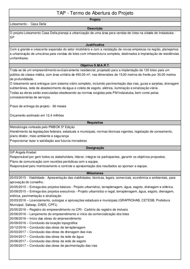 TAP - Termo de Abertura do Projeto Projeto Loteamento - Casa Della Descrição O projeto Loteamento Casa Della planeja a urb...