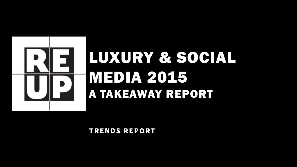 Luxury Trends in Social Media