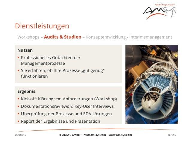 06/02/15 Seite 5 Dienstleistungen Ergebnis § Kick-off: Klärung von Anforderungen (Workshop) § Dokumentationsreviews & K...