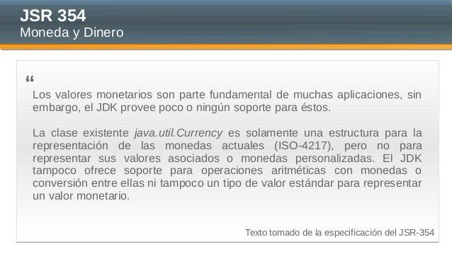 JSR354: Moneda y Dinero Slide 3