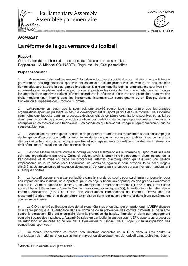 PROVISOIRE La réforme de la gouvernance du football Rapport1 Commission de la culture, de la science, de l'éducation et de...