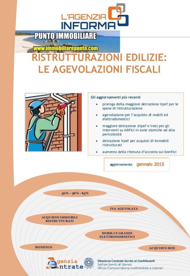 Ristrutturazioni edilizie agevolazioni fiscali 2015 for Agevolazioni acquisto mobili