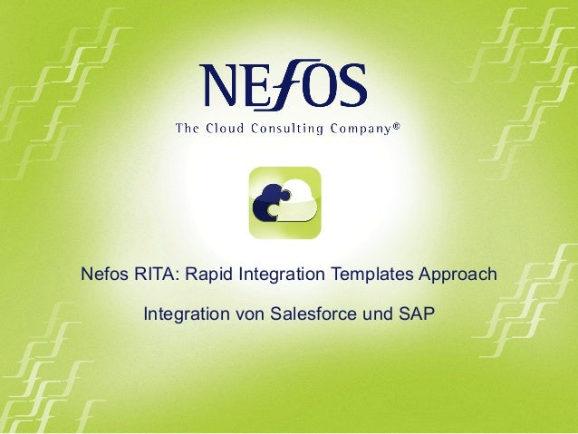 Nefos RITA: Rapid Integration Templates Approach Integration von Salesforce und SAP