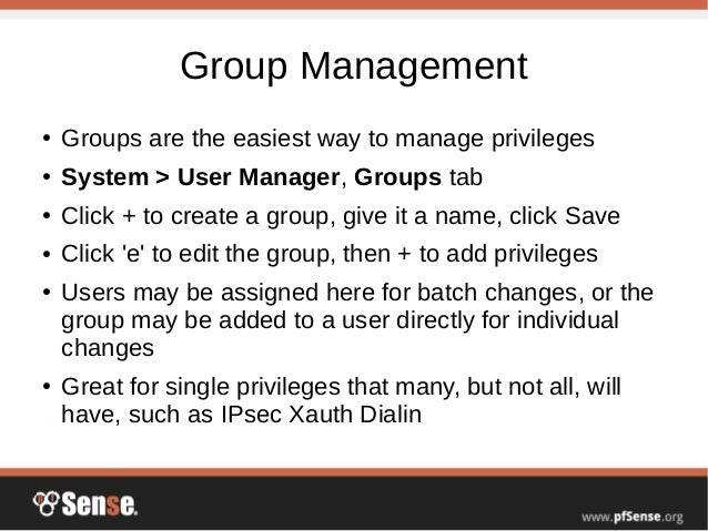 User Management and Privileges - pfSense Hangout February 2015