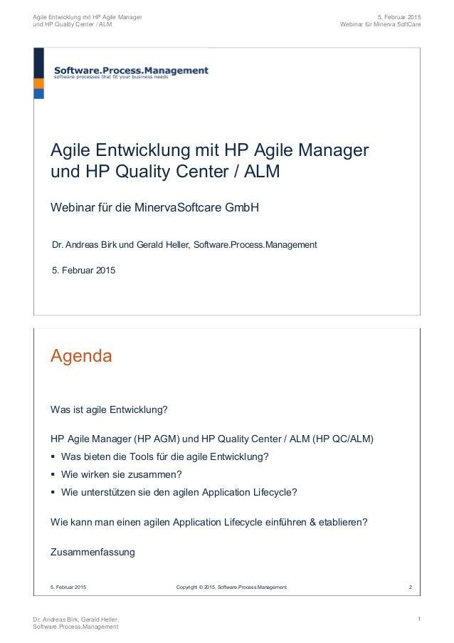 Agile Entwicklung mit HP Agile Manager und HP Quality Center / ALM Webinar für die MinervaSoftcare GmbH Dr. Andreas Birk u...