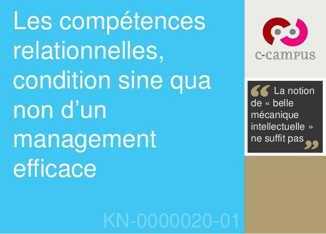 Les compétences relationnelles, condition sine qua non d'un management efficace KN-0000020-01 La notion de « belle mécaniq...