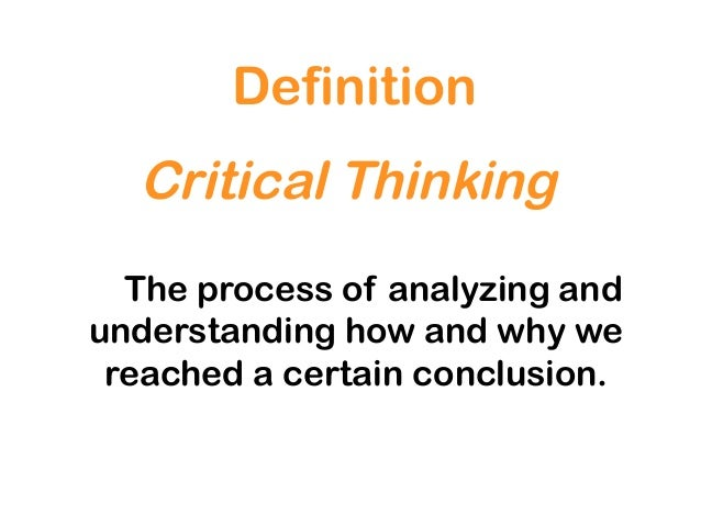 describe the process of critical thinking