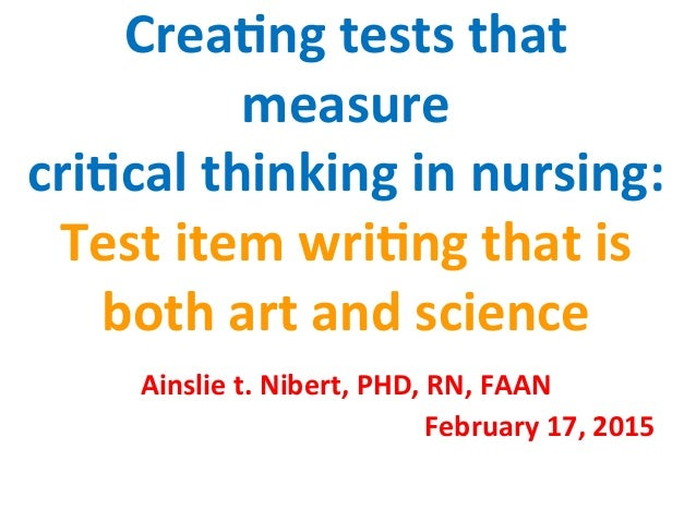 nursing process and critical thinking test questions It is how we view the client and the type of problems we deal with in practice  to  question and reflect on the reasoning process used to ensure safe nursing.