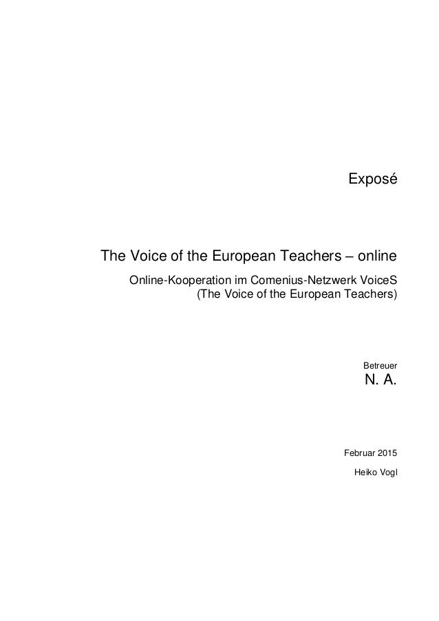 Exposé The Voice of the European Teachers – online Online-Kooperation im Comenius-Netzwerk VoiceS (The Voice of the Europe...
