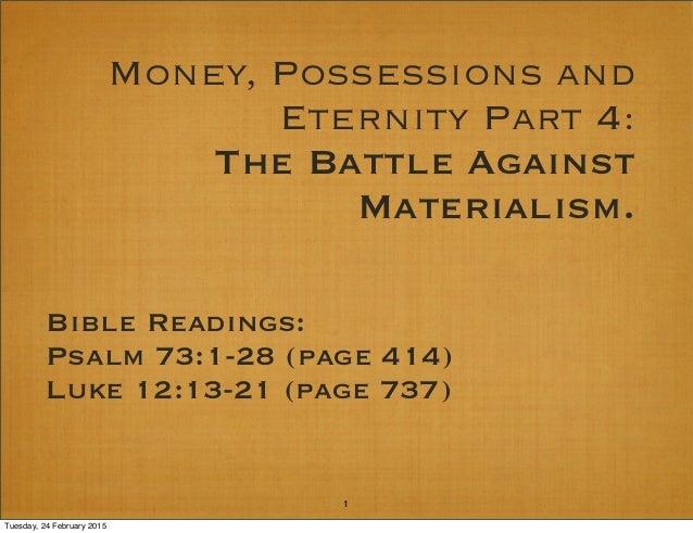 money an possesions