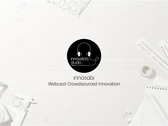 Webcast Crowdsourced Innovation