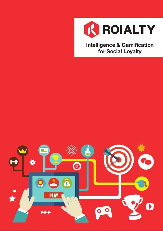 Intelligence & Gamification for Social Loyalty