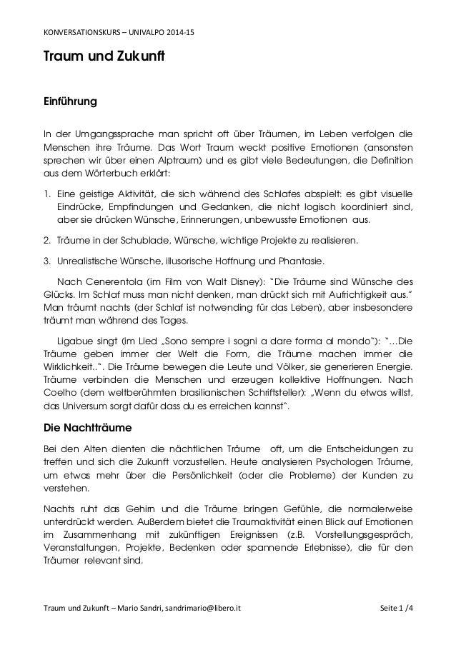 KONVERSATIONSKURS – UNIVALPO 2014-15 Traum und Zukunft – Mario Sandri, sandrimario@libero.it Seite 1 /4 Traum und Zukunft ...